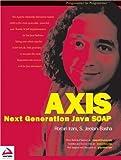 AXIS: Next Generation Java SOAP