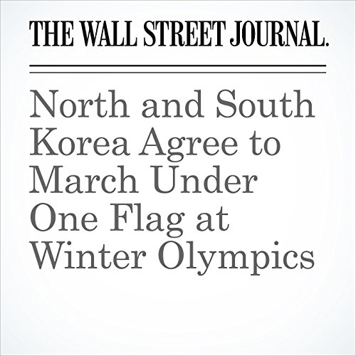 North and South Korea Agree to March Under One Flag at Winter Olympics copertina
