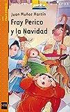 Fray Perico y la Navidad (Barco de Vapor Naranja)