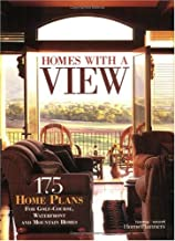 Homes With a View: 175 Home Plans for Golf-Course, Waterfront and Mountain Homes