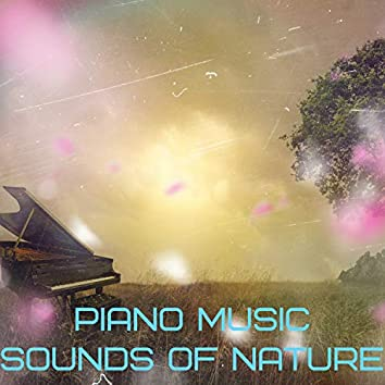 Piano Music and Sounds of Nature