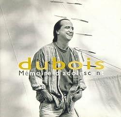 Memoire D'adolescent by Claude Dubois