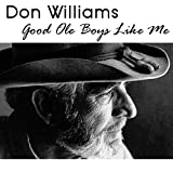 don williams good ole boys song quotes