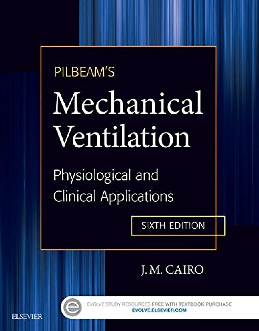 忠実に勇者必要性Pilbeam's Mechanical Ventilation - E-Book: Physiological and Clinical Applications (English Edition)