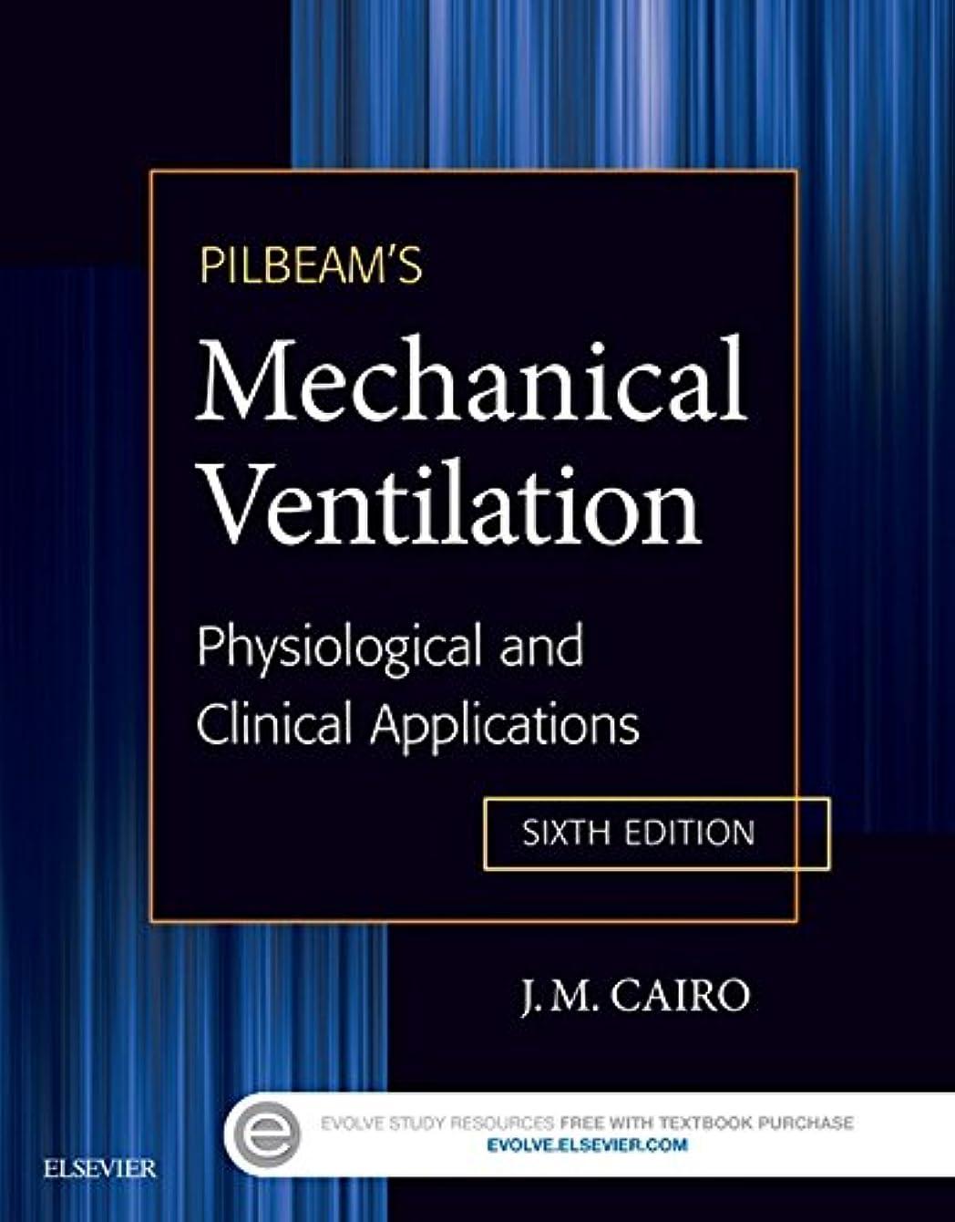 脚本透ける大宇宙Pilbeam's Mechanical Ventilation - E-Book: Physiological and Clinical Applications (English Edition)