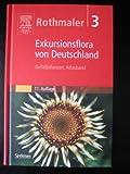 Rothmaler, Exkursionsflora in Deutschland Bd.3 9. A.: Gefässpflanzen - Atlasband - Eckehart Jäger