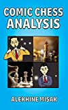 COMIC CHESS ANALYSIS: Introducing You to a Whole New World of Chess Comics (Comic - 01) (English Edition)