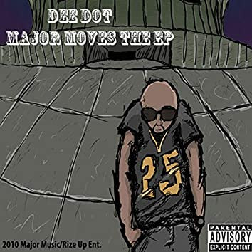 Major Moves the EP