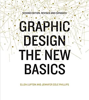 By Ellen Lupton - Graphic Design: The New Basics: Second Edition, Revised and Expan (2 Rev Upd) (2015-07-29) [Paperback]