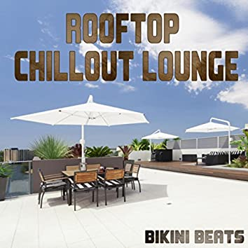Rooftop Chillout Lounge