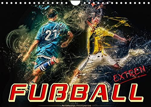 Fußball - extrem (Wandkalender 2022 DIN A4 quer)