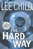 The Hard Way - Random House Large Print Publishing - 01/05/2006