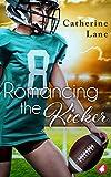 Romancing the Kicker