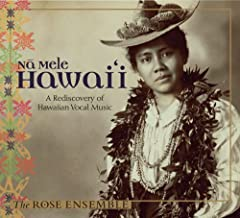 Na Mele Hawaii: A Rediscovery of Hawaiian Vocal Music