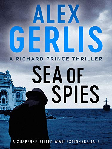 Sea of Spies (The Richard Prince Thrillers Book 2)