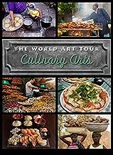 Culinary Arts (World Art Tour)