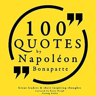 100 Quotes by Napoleon Bonaparte audiobook cover art