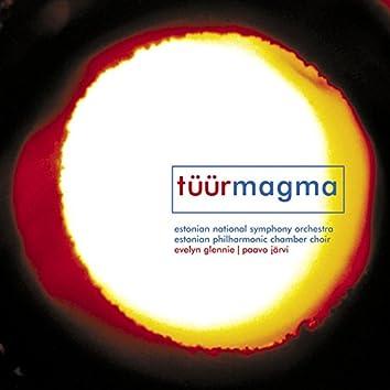 Tüür: Magma
