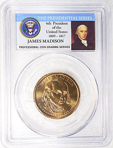 2007 P Pos. B James Madison Presidential Dollar PCGS MS 65 FDI Presidential Label Holder