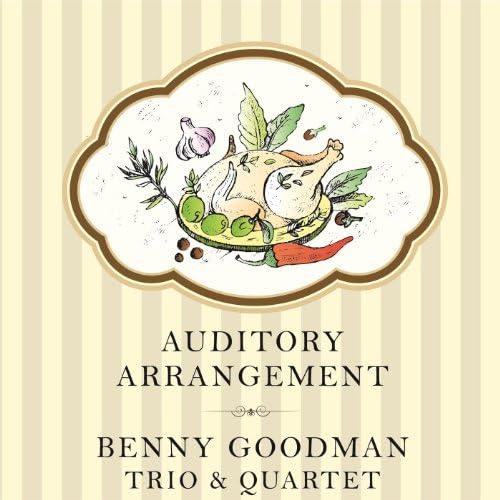 Benny Goodman Quartet & Benny Goodman Trio