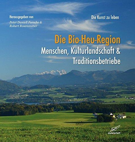 Die Bio-Heu-Region - Menschen, Kulturlandschaften & Traditionsbetriebe