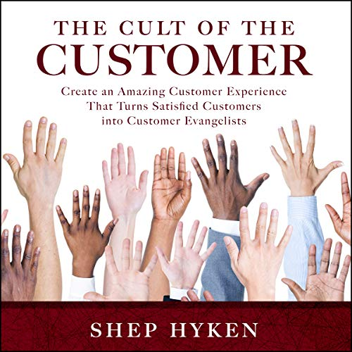 The Cult of the Customer cover art