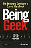 Being Geek: The Software Developer s Career Handbook
