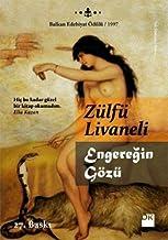 Engereğin Gözü: Balkan Edebiyat Ödülü / 1997