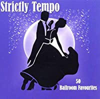Strictly Tempo-Ballroom Favourites