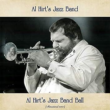 Al Hirt's Jazz Band Ball (Remastered 2020)