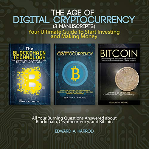 The Age of Digital Cryptocurrency (3 Manuscripts) cover art