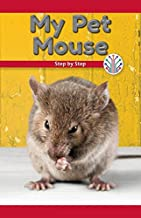 My Pet Mouse: Step by Step (Computer Science for the Real World)