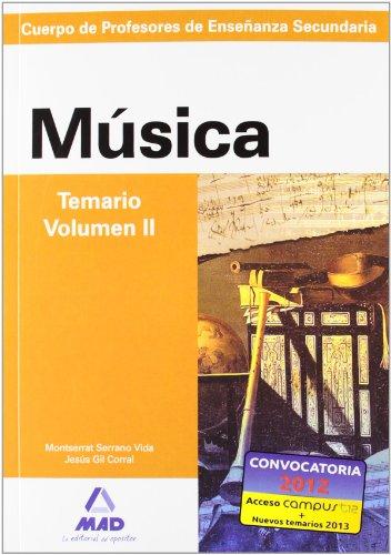 Cuerpo de profesores de enseñanza secundaria. Música. Temario. Volumen ii (Profesores Eso - Fp 2012) - 9788466580229