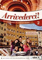 Arrivederci!: Libro + CD audio + DVD 2