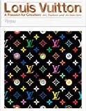 Image of Louis Vuitton: A Passion for Creation: New Art, Fashion and Architecture