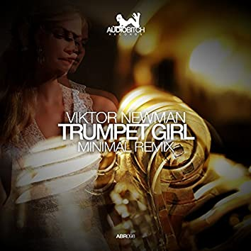 Trumpet Girl (Minimal Remix)
