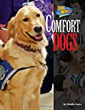 Comfort Dogs (Dog Heroes)