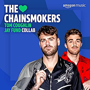 The Chainsmokers Collab TCJF
