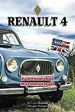 RENAULT 4: MAINTENANCE AND RESTORATION BOOK (French cars Maintenance and Restoration books)