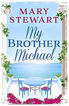 My Brother Michael (Mary Stewart Modern Classic) by [Mary Stewart]