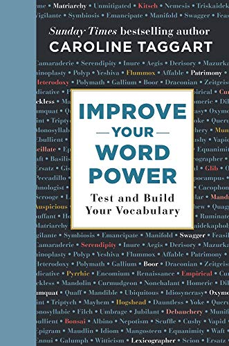 Improve Your Word Power: Test and Build Your Vocabul