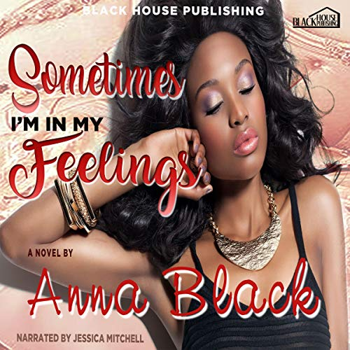 Sometimes I'm in My Feelings audiobook cover art