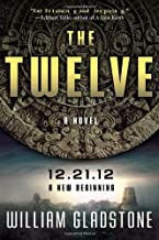 The Twelve by William Gladstone (2009-09-08)