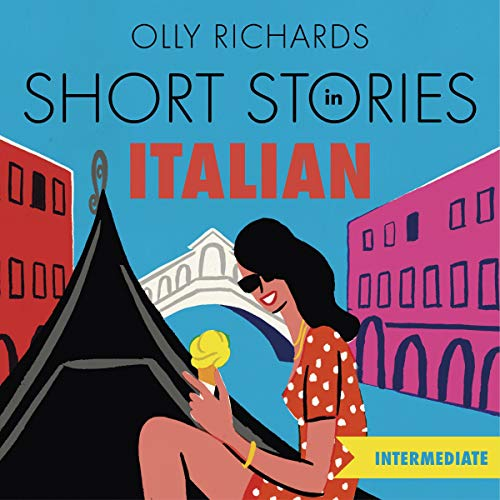 Short Stories in Italian for Intermediate Learners cover art