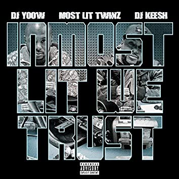 IN Most Lit We Trust