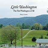 Little Washington: The First Washington of All (English Edition)
