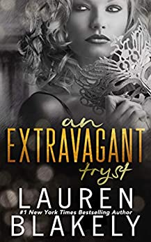 An Extravagant Tryst: A Prologue by [Lauren Blakely]