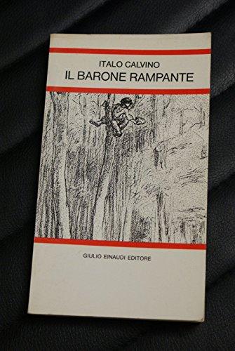 Italo Calvino - Il barone rampante - Edizione Einaudi