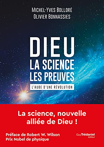 Dieu - La science Les preuves