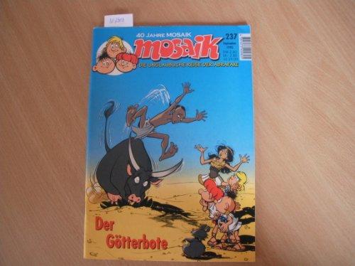Mosaik - Die unglaubliche Reise der Abrafaxe: Nr. 237 (September 1995) - Der Götterbote.